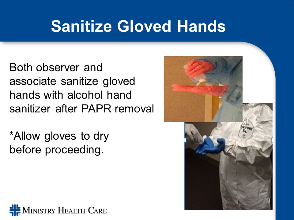 Remove Detached Hood If detached hood is worn, bend over and remove hood. Sanitize gloved hands.