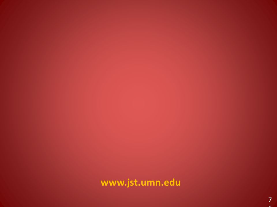 www.jst.umn.edu 75