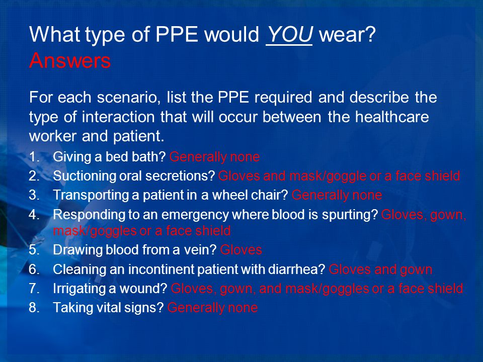 What type of PPE would YOU wear.