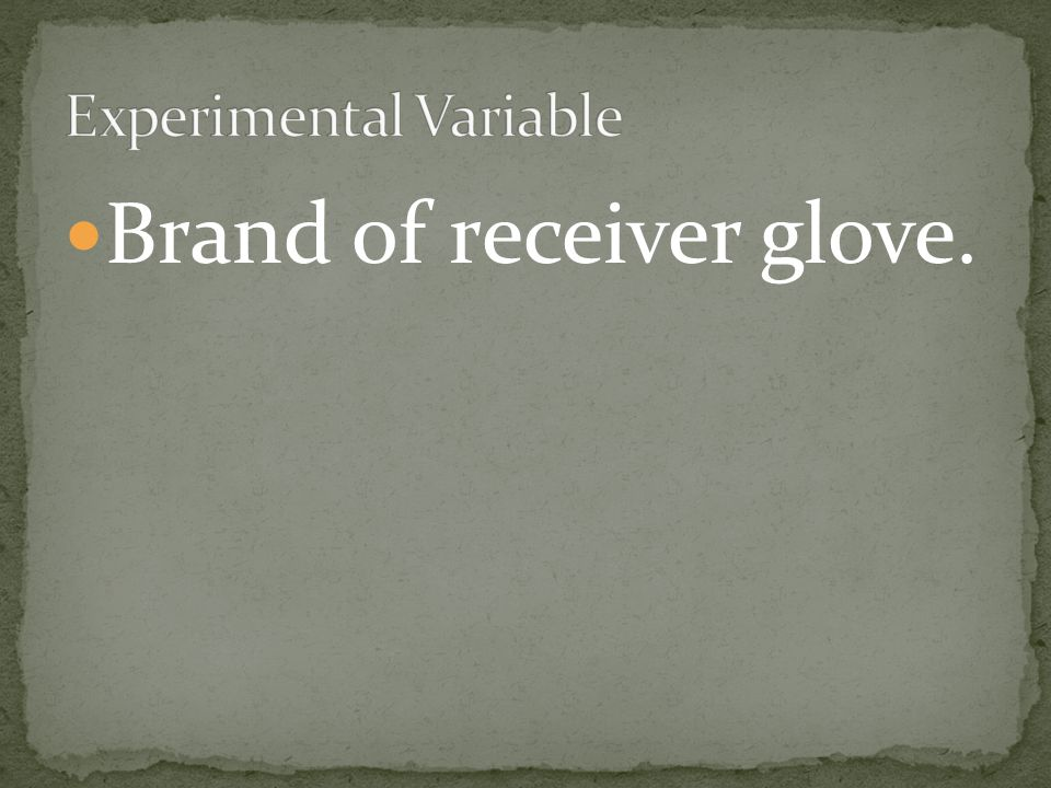 Brand of receiver glove.