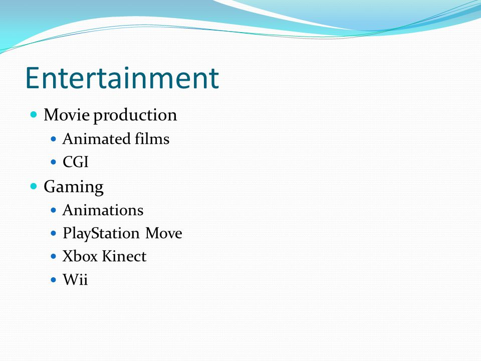 Entertainment Movie production Animated films CGI Gaming Animations PlayStation Move Xbox Kinect Wii