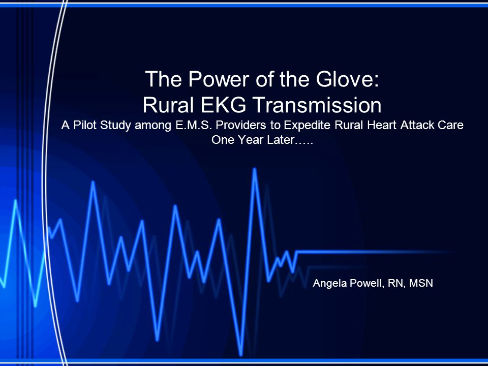 The Power of the Glove: Rural EKG Transmission A Pilot Study among E.M.S.