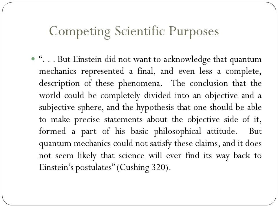 Competing Scientific Purposes ...