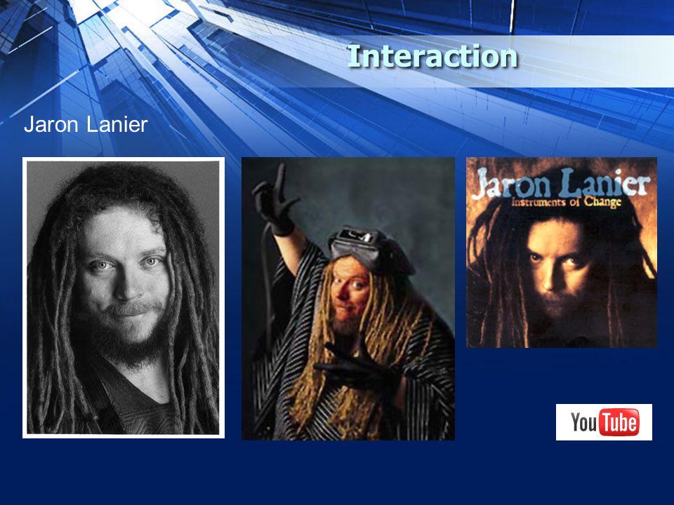 Interaction Jaron Lanier