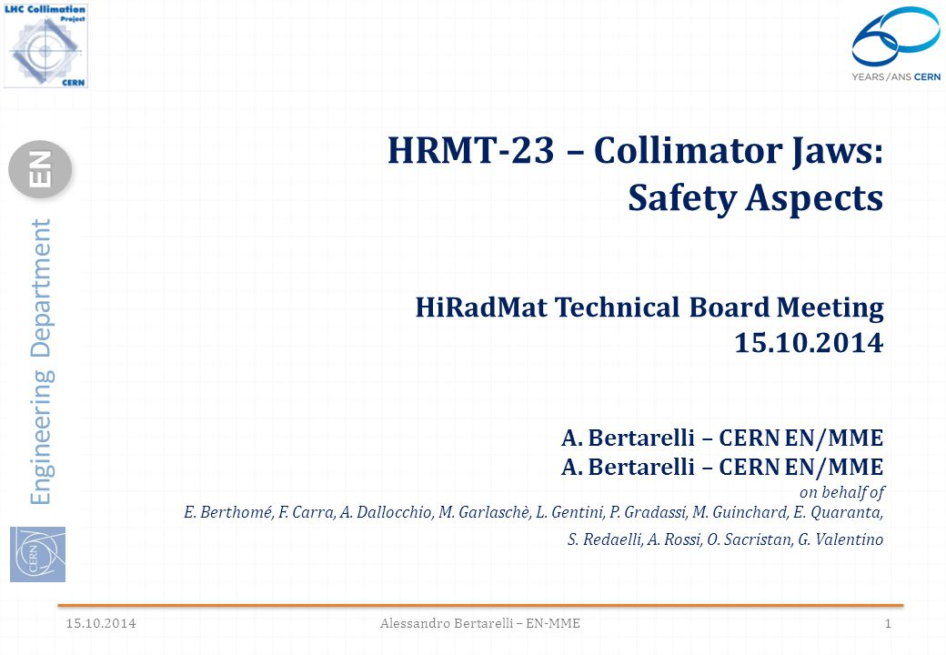 Engineering Department ENEN HRMT-23 – Collimator Jaws: Safety Aspects HiRadMat Technical Board Meeting 15.10.2014 A.