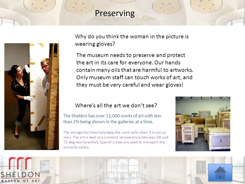 1 Preserving Why do you think the woman in the picture is wearing gloves.