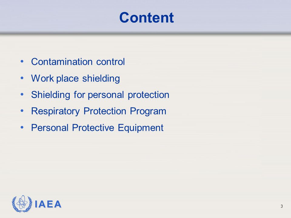 IAEA   Sources of contamination are those radioactive materials which are not encapsulated.
