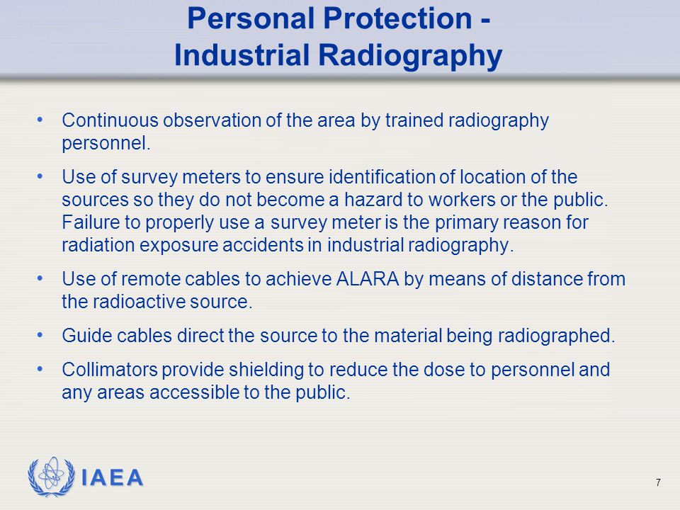 IAEA Personal Protection – Medical Applications Shielding materials are used to reduce the dose to both practitioners and patients.