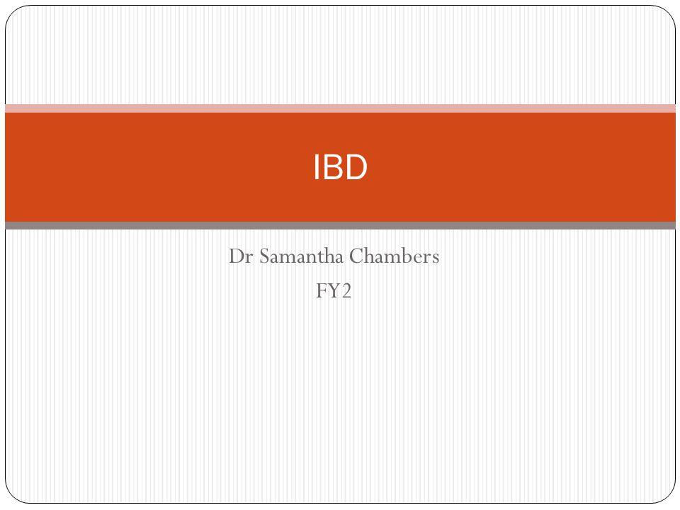 Dr Samantha Chambers FY2 IBD