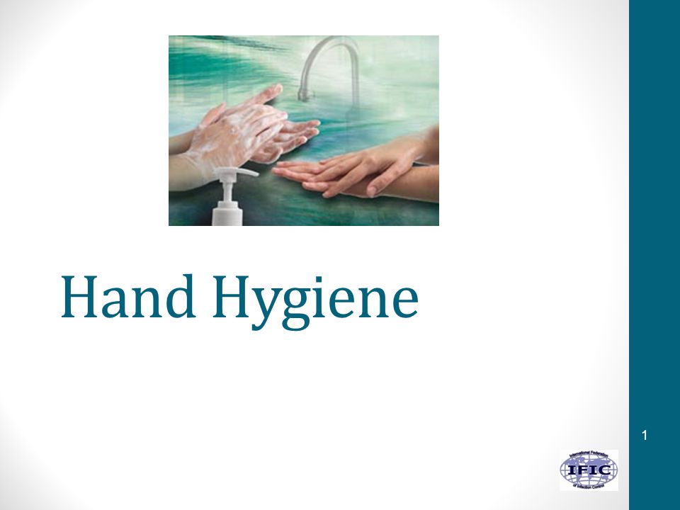 1 Hand Hygiene