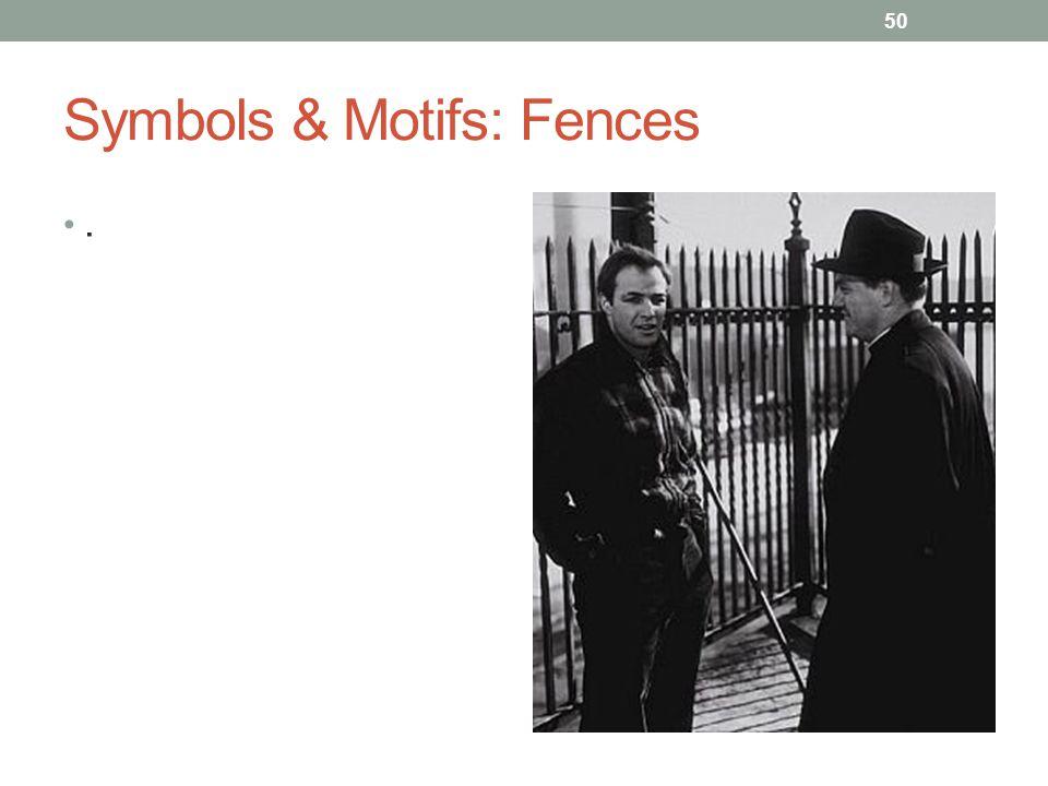 Symbols & Motifs: Fences. 50
