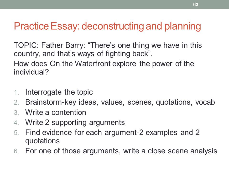 Practice Essay: deconstructing and planning TOPIC: Father Barry: There's one thing we have in this country, and that's ways of fighting back .