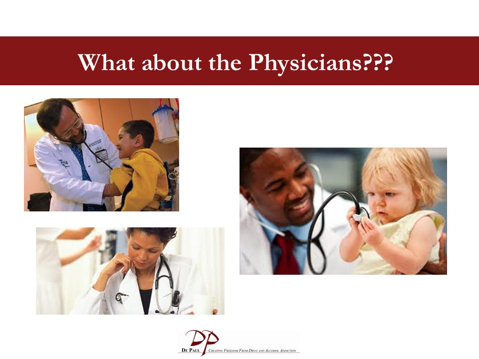 What about the Physicians???