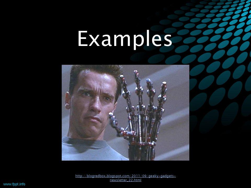 Examples http://blogredbox.blogspot.com/2011/09/geeky-gadgets- newsletter_22.html