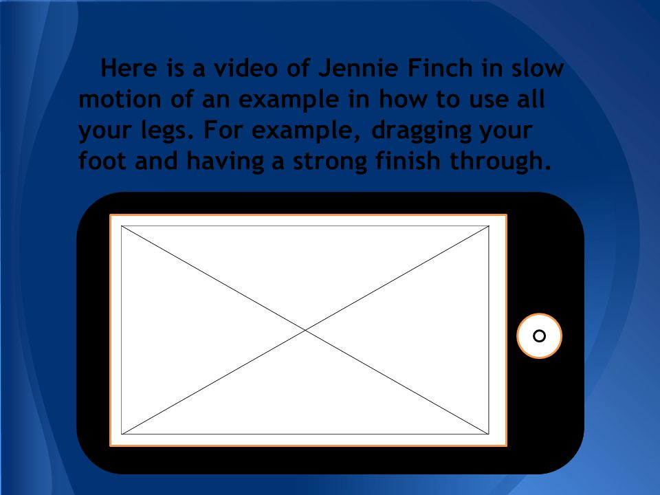 Here is a video of Jennie Finch in slow motion of an example in how to use all your legs.