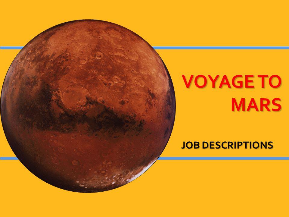 VOYAGE TO MARS JOB DESCRIPTIONS
