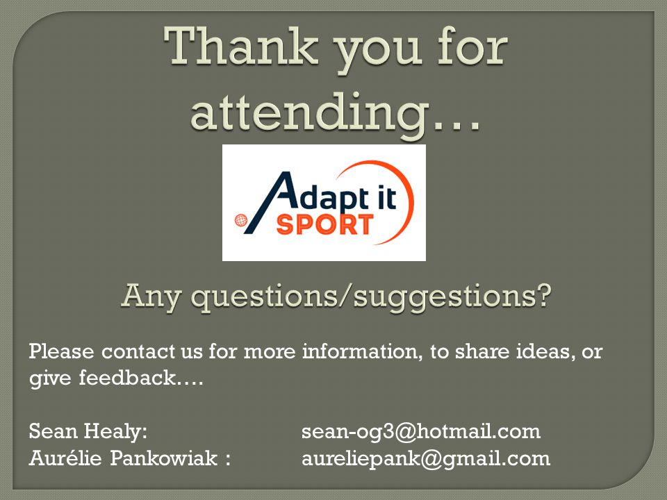 Please contact us for more information, to share ideas, or give feedback….