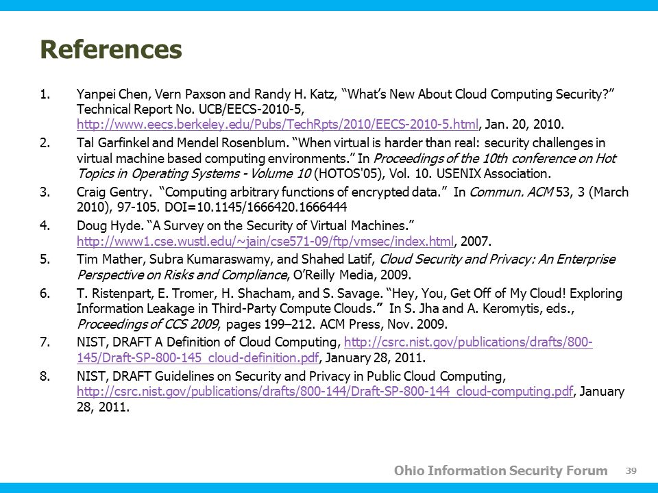 Ohio Information Security Forum References 1.Yanpei Chen, Vern Paxson and Randy H.