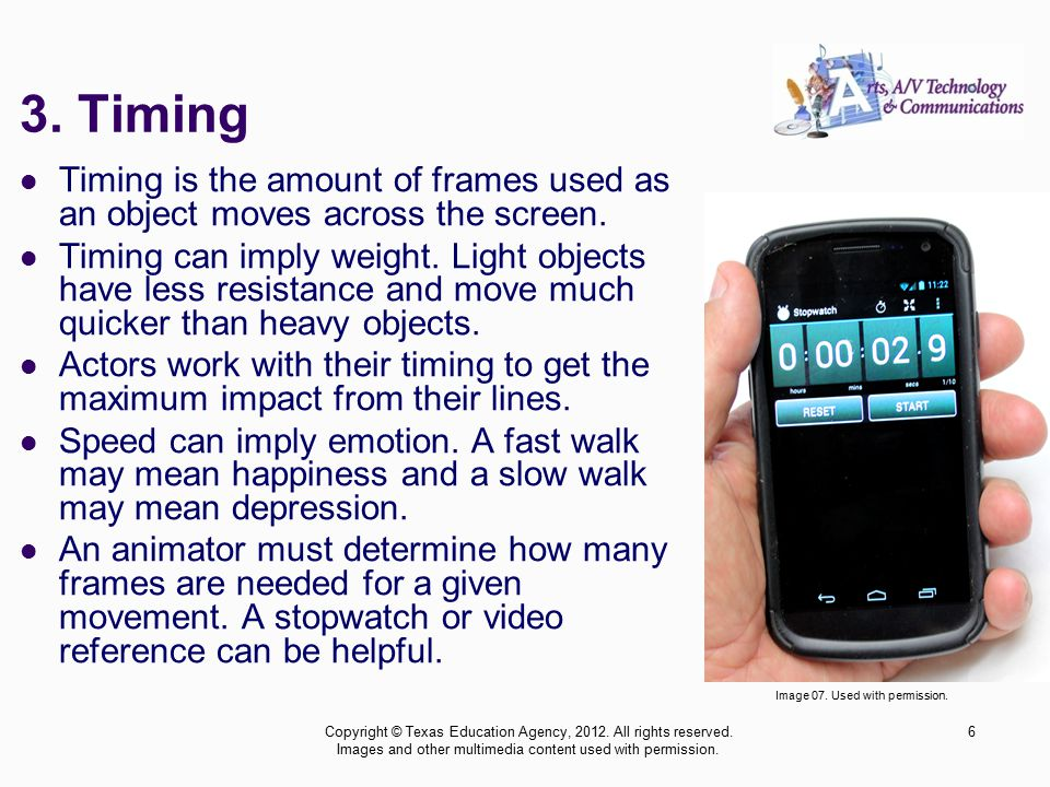 Timing is the amount of frames used as an object moves across the screen.