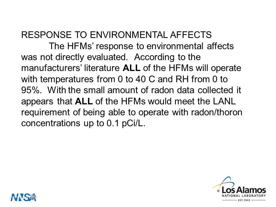 RESPONSE TO ENVIRONMENTAL AFFECTS The HFMs' response to environmental affects was not directly evaluated.