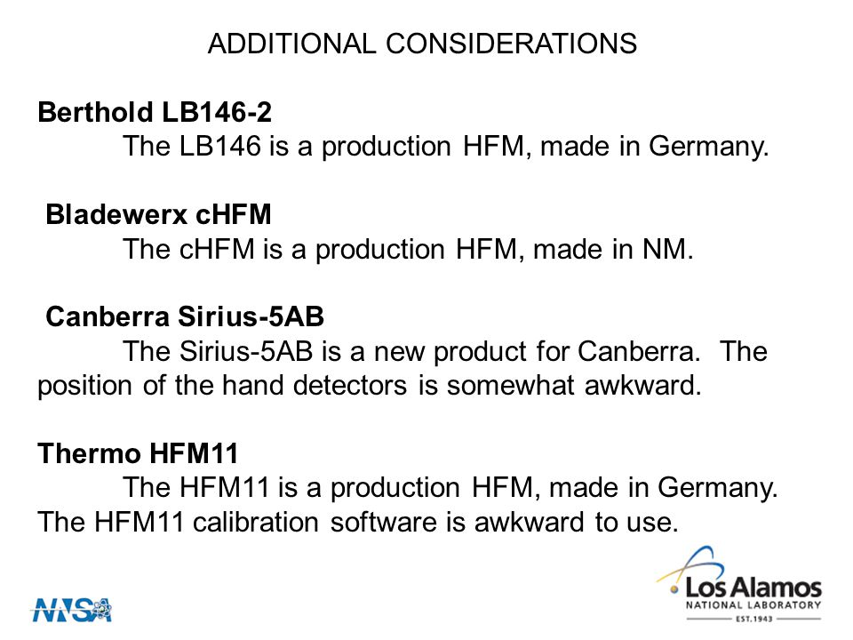 ADDITIONAL CONSIDERATIONS Berthold LB146-2 The LB146 is a production HFM, made in Germany.