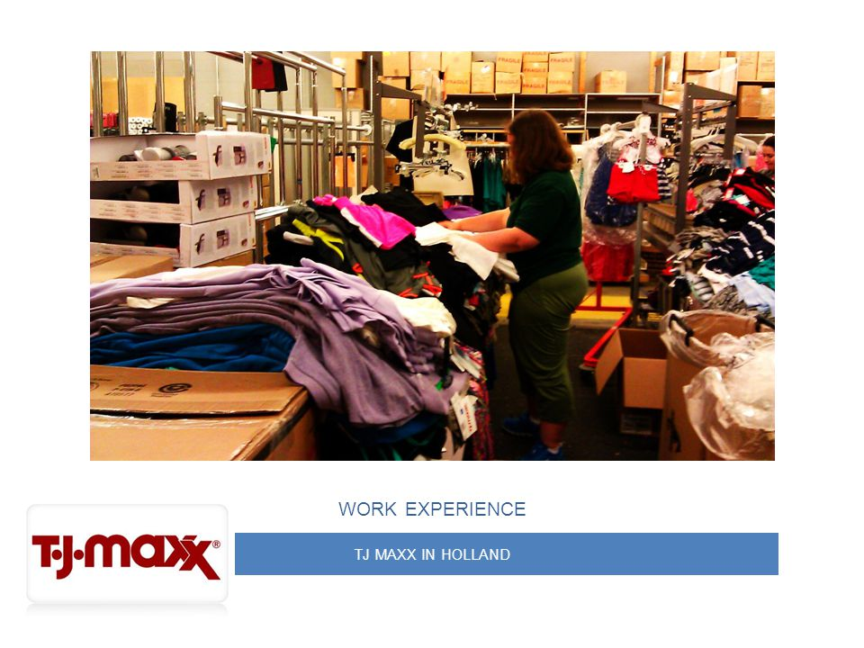 TJ MAXX IN HOLLAND WORK EXPERIENCE