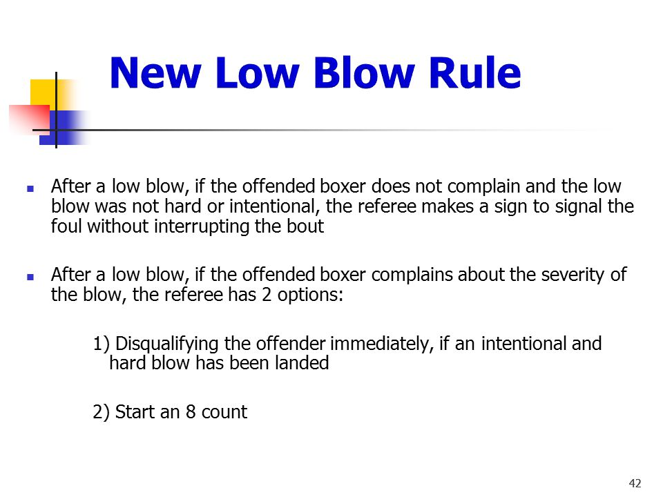 41 3 Warnings in bout Flagrant Foul - Warning or DQ Low Blow – Warning or DQ 41