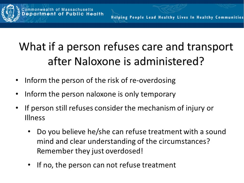 Reminder Naloxone is not a controlled substance but is a regulated substance (a prescription medication) that requires a licensed prescriber