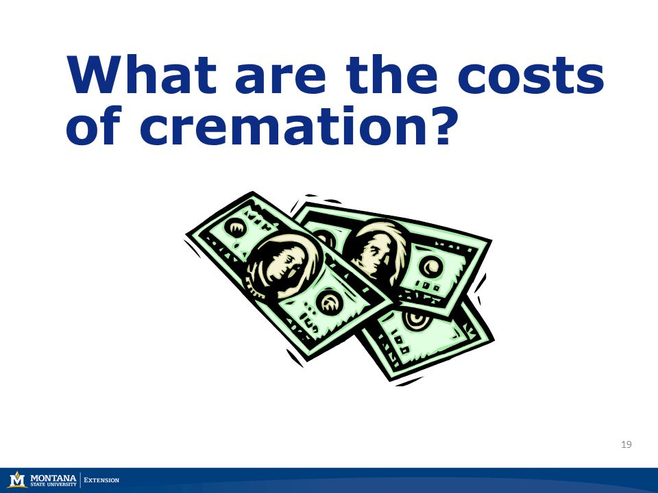 19 What are the costs of cremation