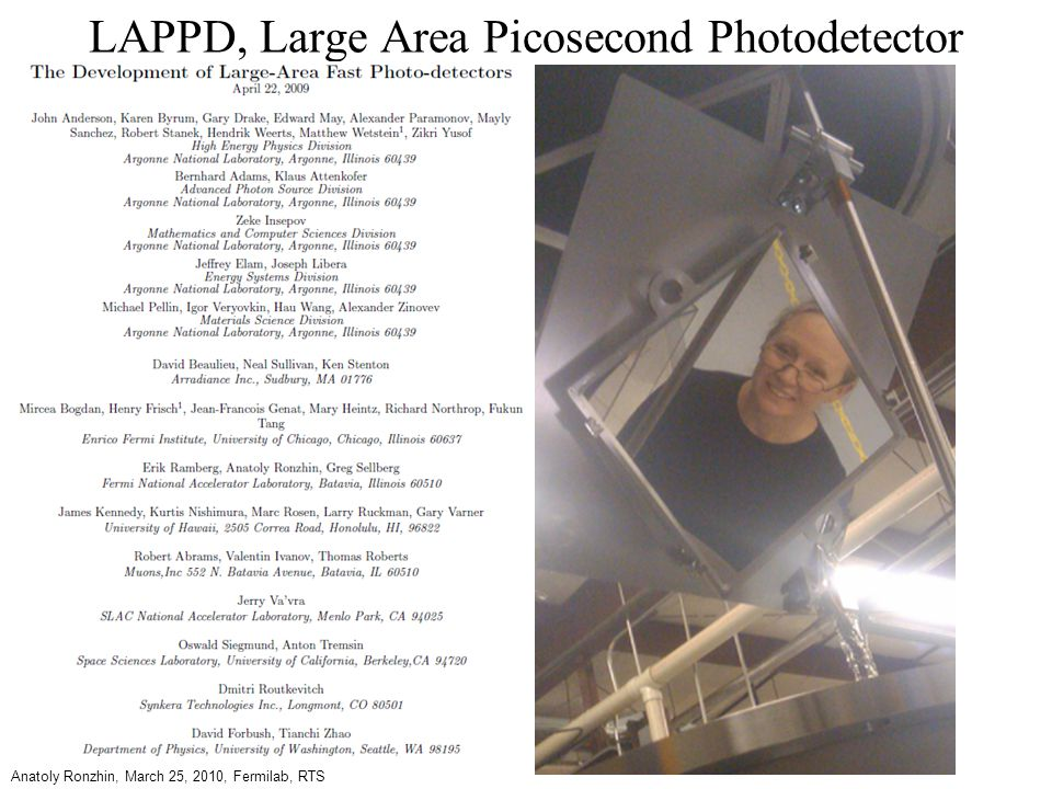 LAPPD, Large Area Picosecond Photodetector Anatoly Ronzhin, March 25, 2010, Fermilab, RTS