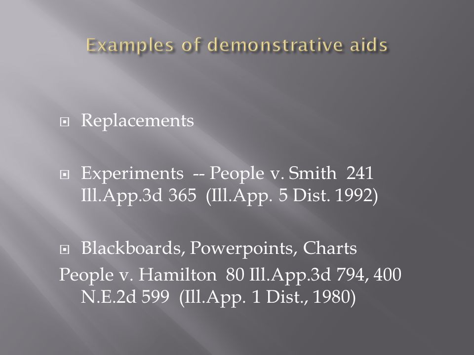  Replacements  Experiments -- People v. Smith 241 Ill.App.3d 365 (Ill.App.