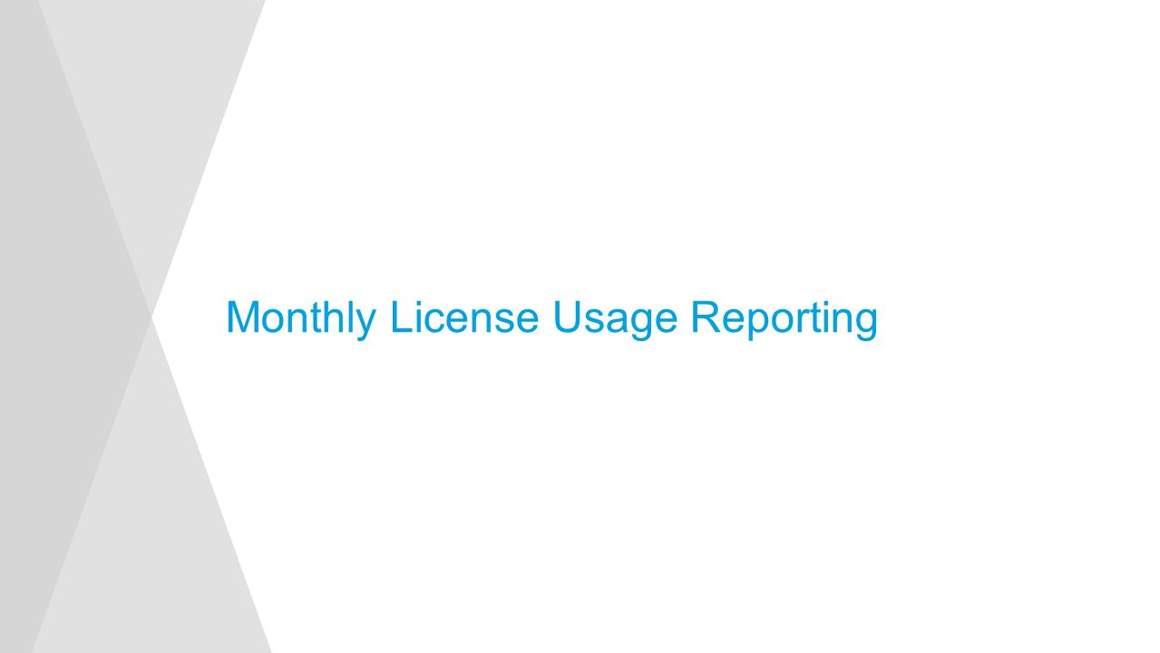 Monthly License Usage Reporting