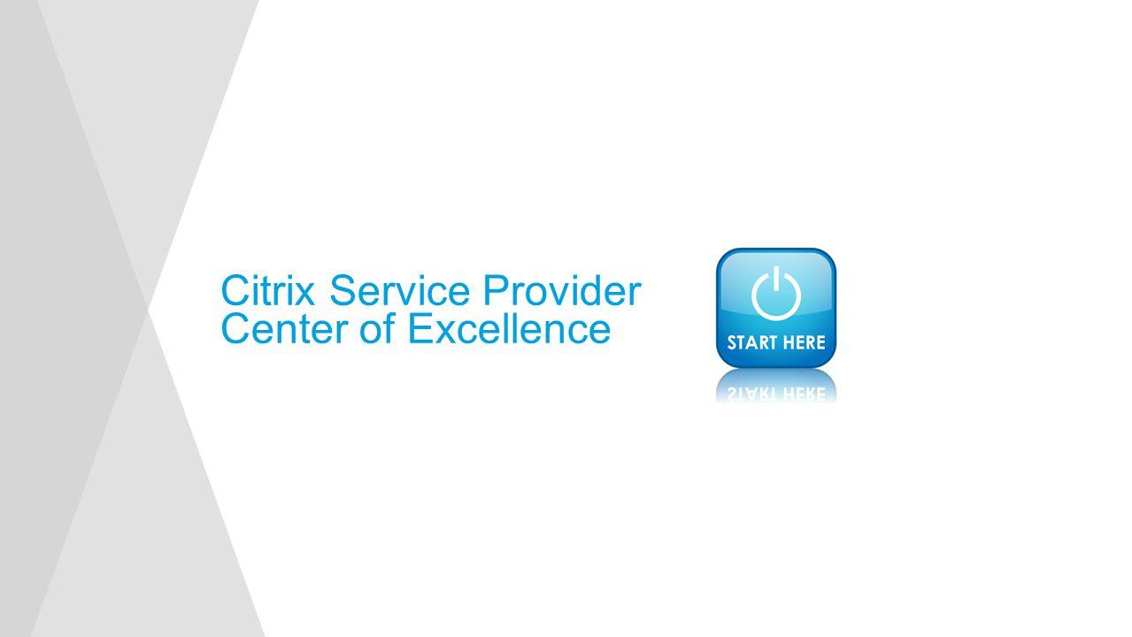 Citrix Service Provider Center of Excellence