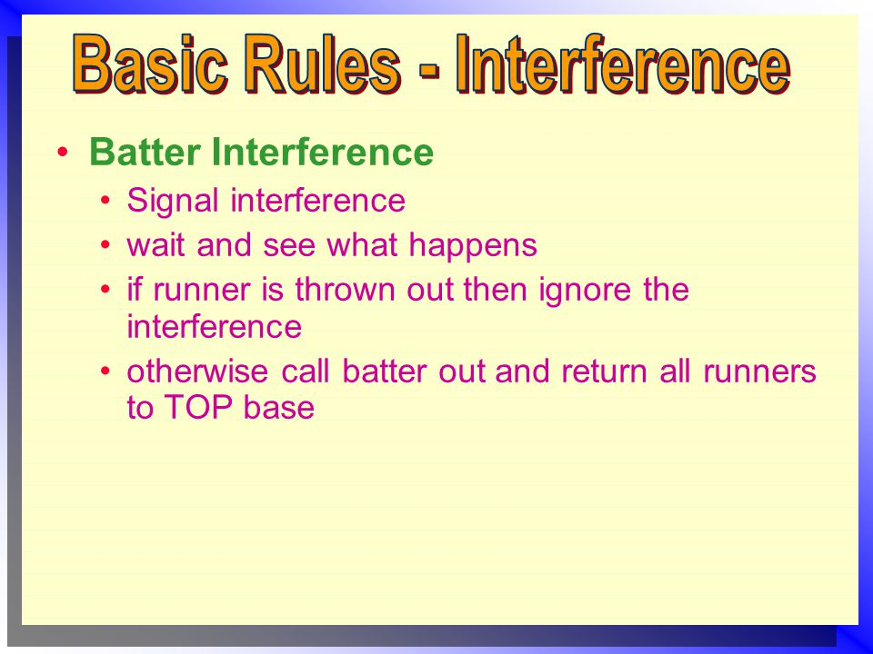 Signal interference wait and see what happens if runner is thrown out then ignore the interference otherwise call batter out and return all runners to TOP base