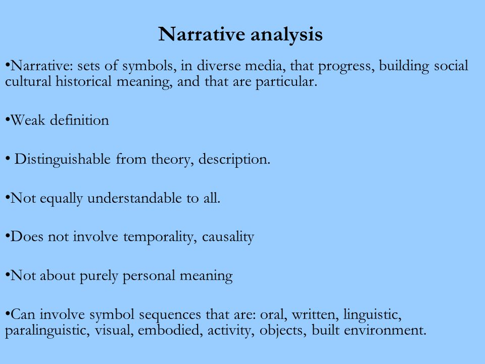Narrative and its effects: social change Narratives can have a range of effects –as well as none – within the field of representation, as well as personally and socially.