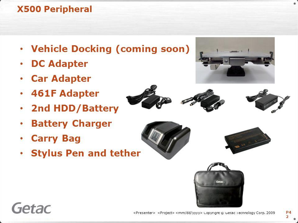 P4 2 X500 Peripheral Copyright © Getac Technology Corp.
