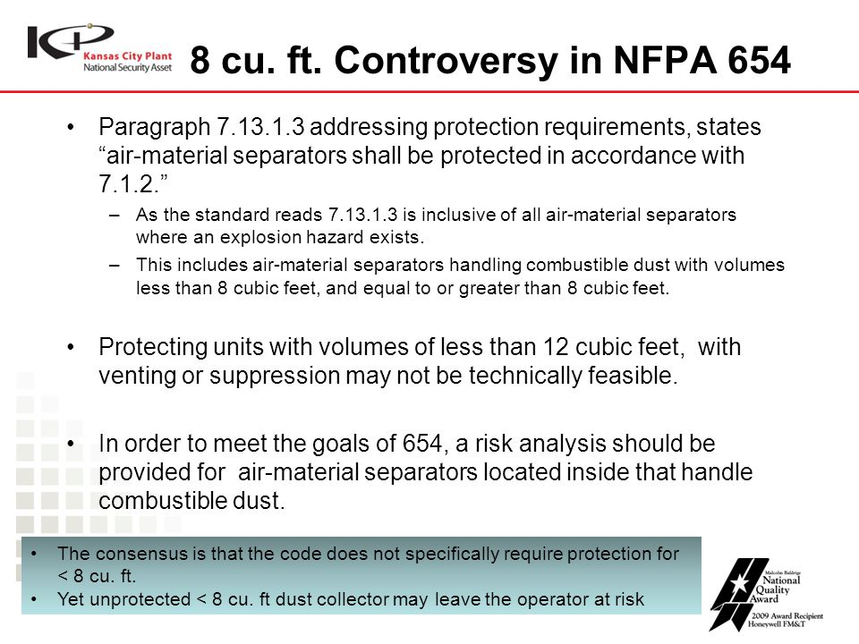 "8 cu. ft. Controversy in NFPA 654 Paragraph 7.13.1.3 addressing protection requirements, states ""air-material separators shall be protected in accorda"