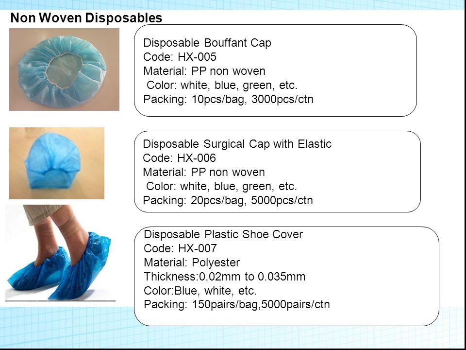 Non woven Disposables Disposable Non Woven Shoe Cover Code: HX-008 Material: PP Non Woven Color:Blue, green, white.
