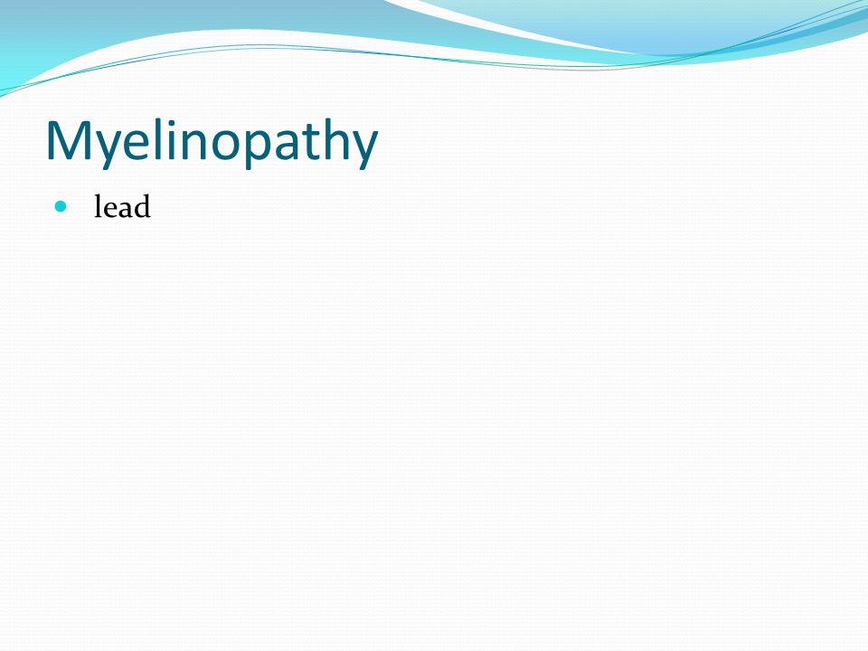 Myelinopathy lead