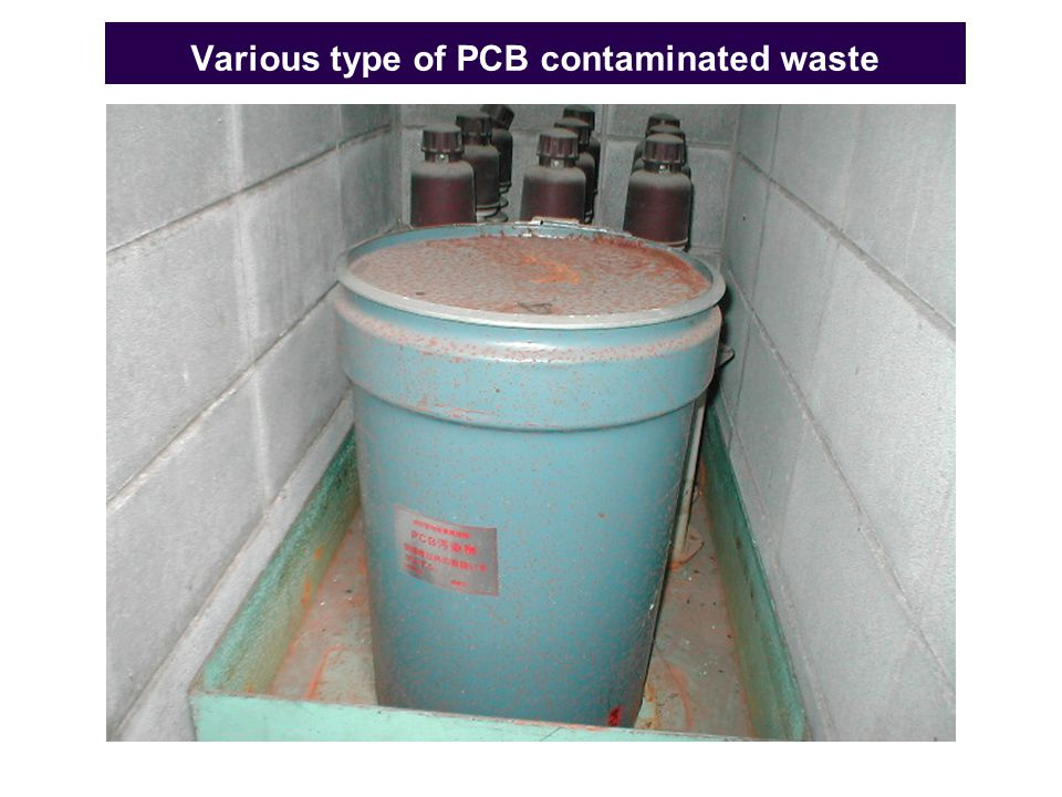 Various type of PCB contaminated waste