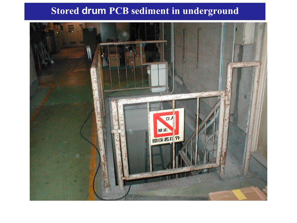 Stored drum PCB sediment in underground