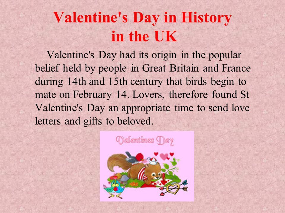 Valentine s Day History in US Valentine s Day is said to have imported to North America in the 19th century by British settlers.