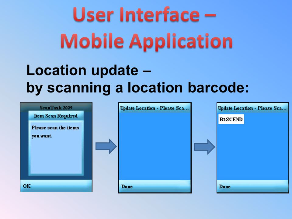 Location update – by scanning a location barcode: