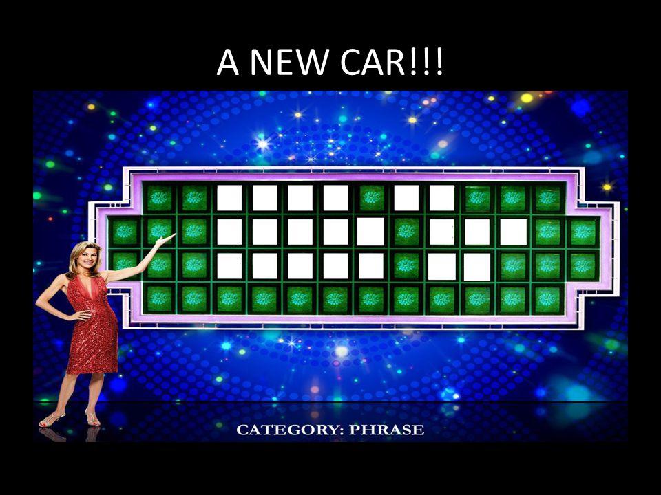 A NEW CAR!!!