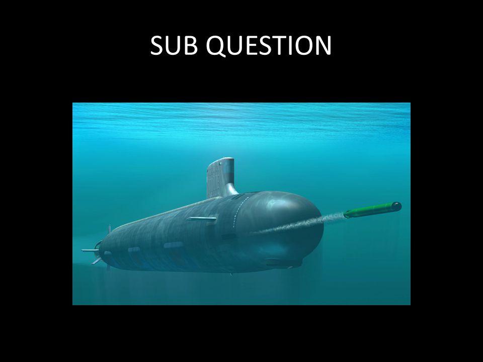 SUB QUESTION