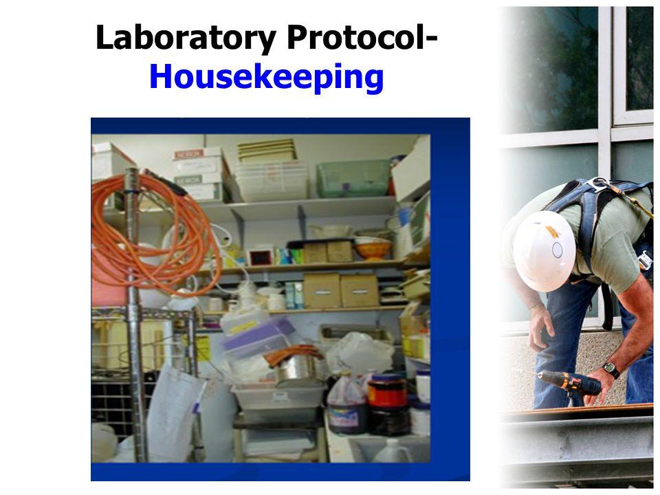Laboratory Protocol- Housekeeping