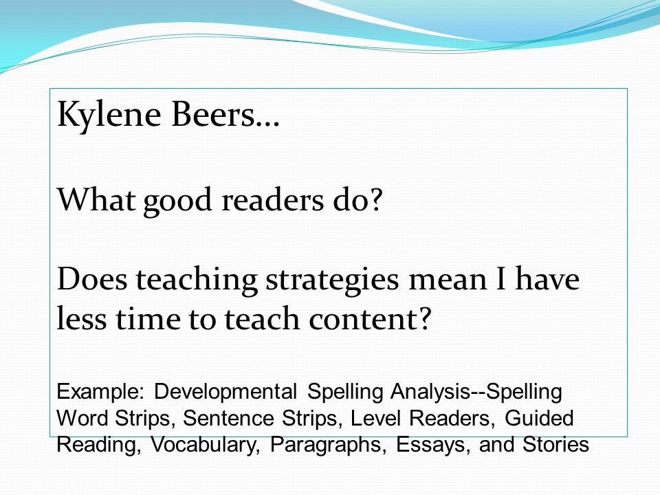 Kylene Beers… What good readers do.