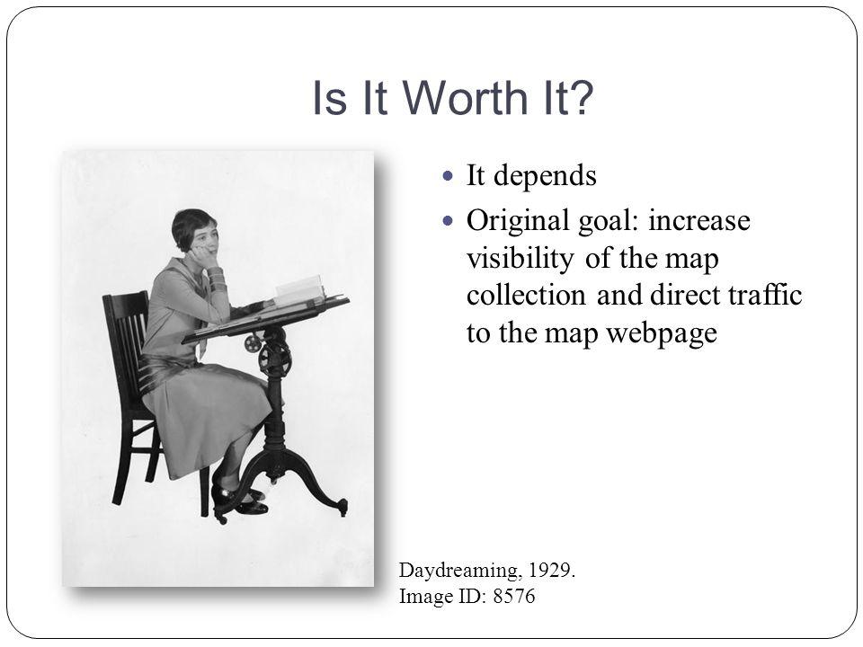 Is It Worth It.