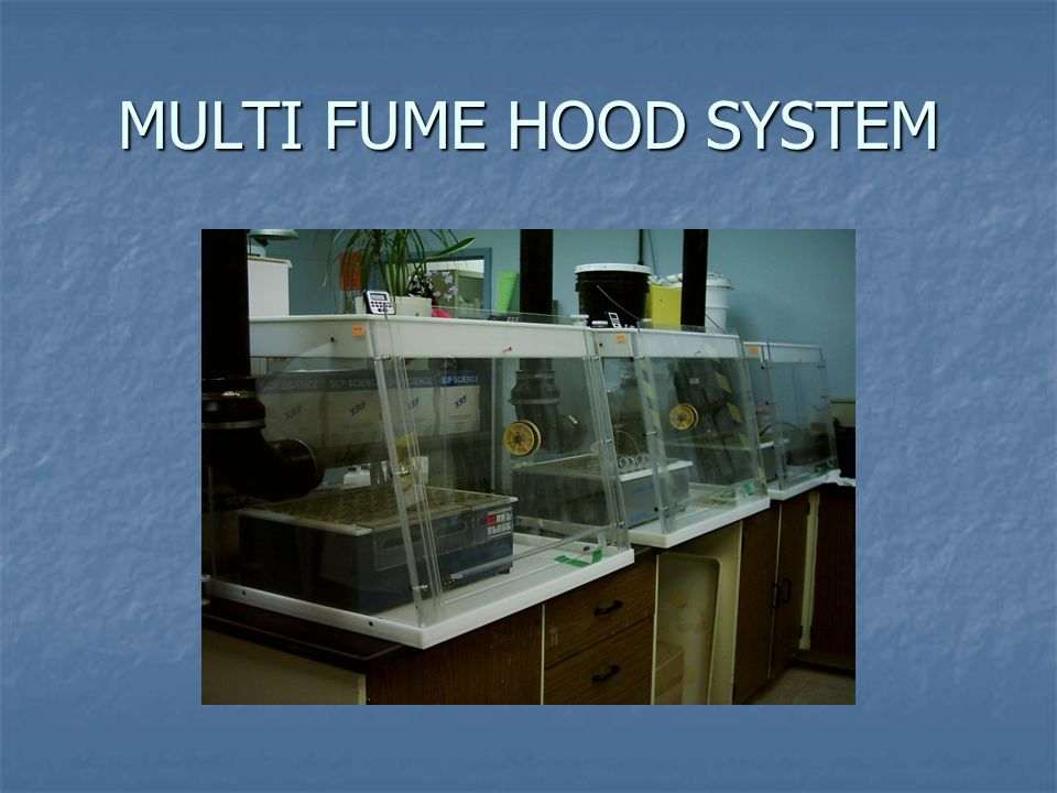 MULTI FUME HOOD SYSTEM