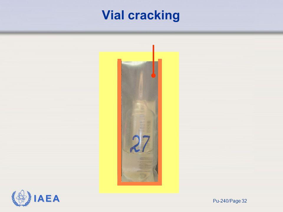 IAEA Pu-240/Page 32 Vial cracking